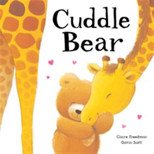 Cuddle Bear by Claire Freedman - Jaime's Book Corner