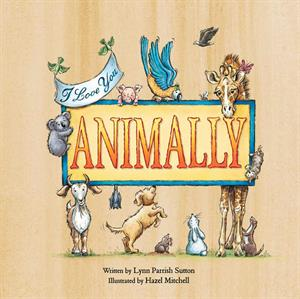 Animally by Lynn Parrish Sutton - Jaime's Book Corner