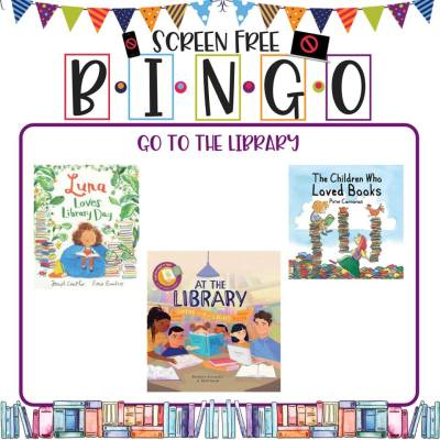 Book/Activity Pairings: Go to the Library || Screen-Free BINGO