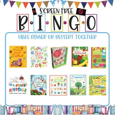 Book/Activity Pairings: Make Dinner or Dessert Together || Screen-Free BINGO