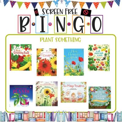 Book/Activity Pairings: Plant Something || Screen-Free BINGO
