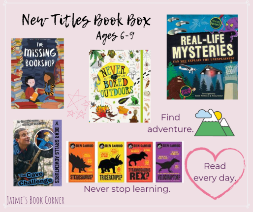 New Titles Book Box Ages 6-9 || Jaime's Book Corner