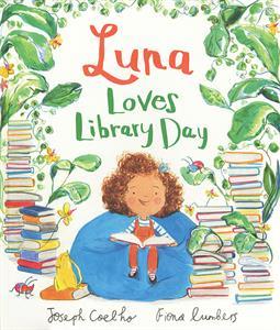 Luna Loves Library Day [] Jaime's Book Corner